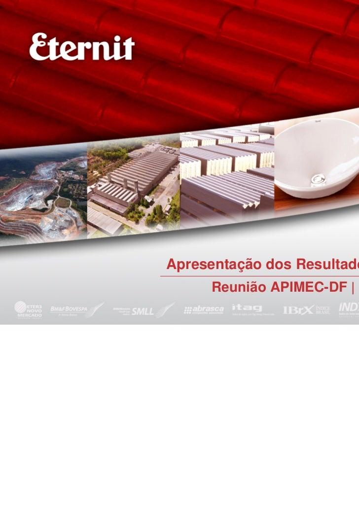 Apresentação dos Resultados | 2T09     Reunião APIMEC-DF | 13/08/2009