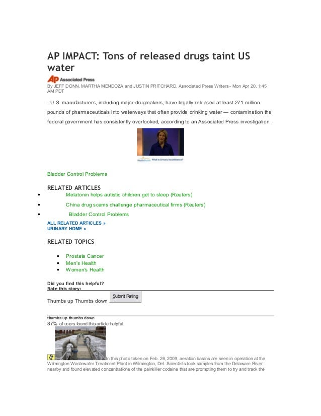 AP IMPACT: Tons of released drugs taint US water By JEFF DONN, MARTHA MENDOZA and JUSTIN PRITCHARD, Associated Press Write...