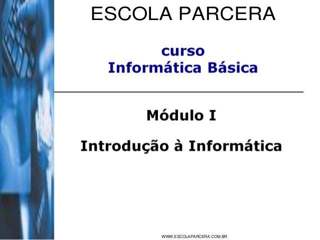 ESCOLA PARCERA WWW.ESCOLAPARCERA.COM.BR