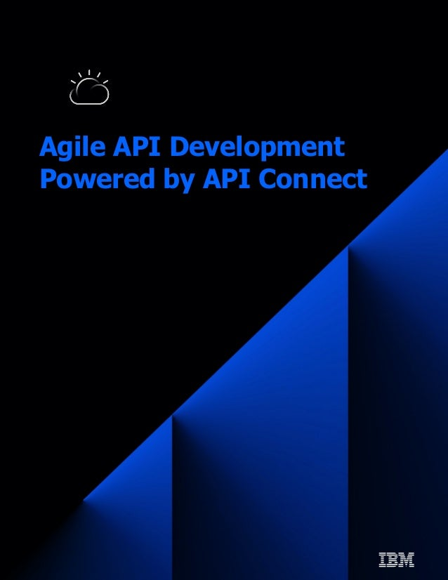 Agile API Development Powered by API Connect