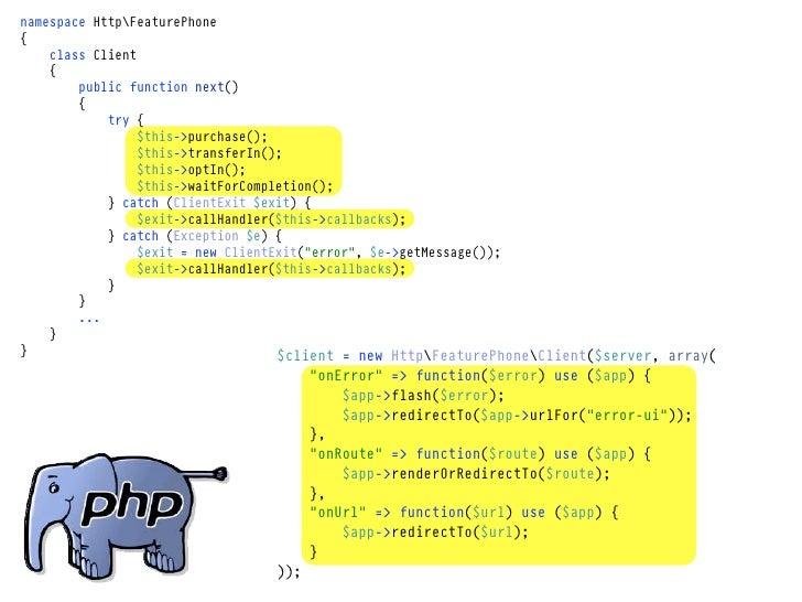 namespace HttpFeaturePhone{    class Client    {        public function next()        {            try {                 $...