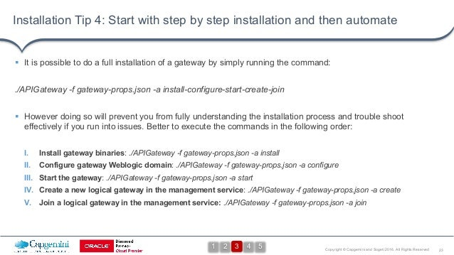 23Copyright © Capgemini and Sogeti 2016. All Rights Reserved Installation Tip 4: Start with step by step installation and ...