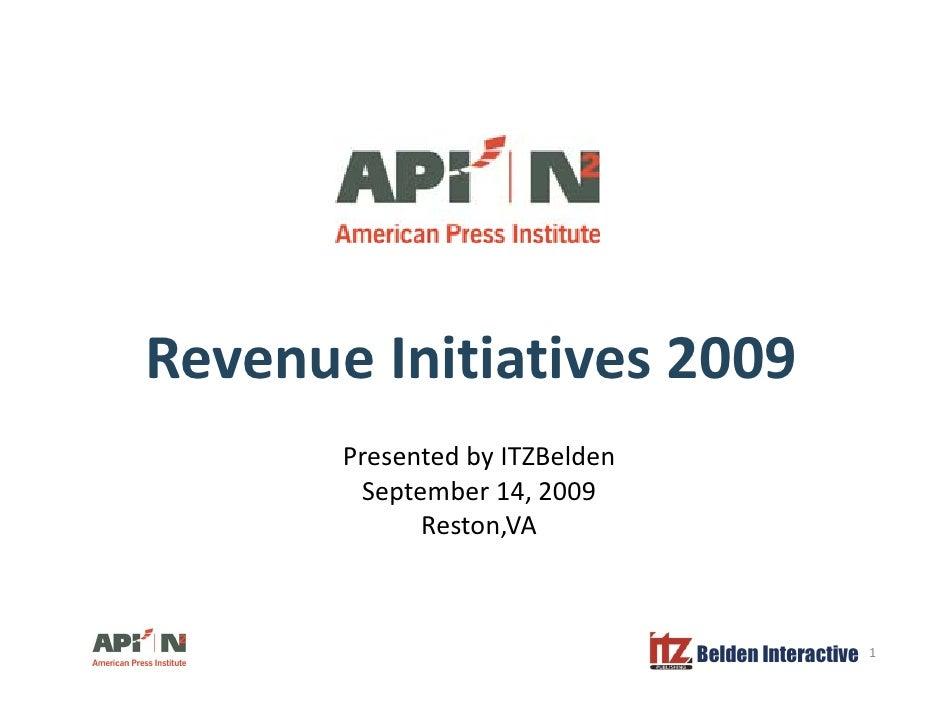 Revenue Initiatives 2009        Presented by ITZBelden         September 14, 2009            p          ,              Res...