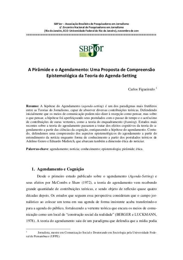 SBPJor – Associação Brasileira de Pesquisadores em Jornalismo 9º. Encontro Nacional de Pesquisadores em Jornalismo (Rio de...