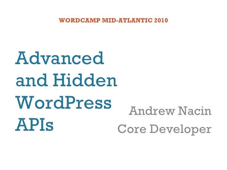 Advanced and Hidden WordPress APIs