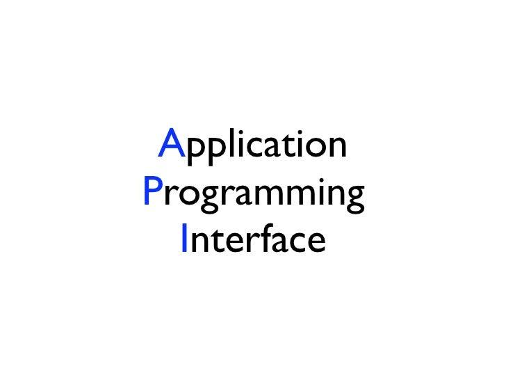 ApplicationProgramming  Interface