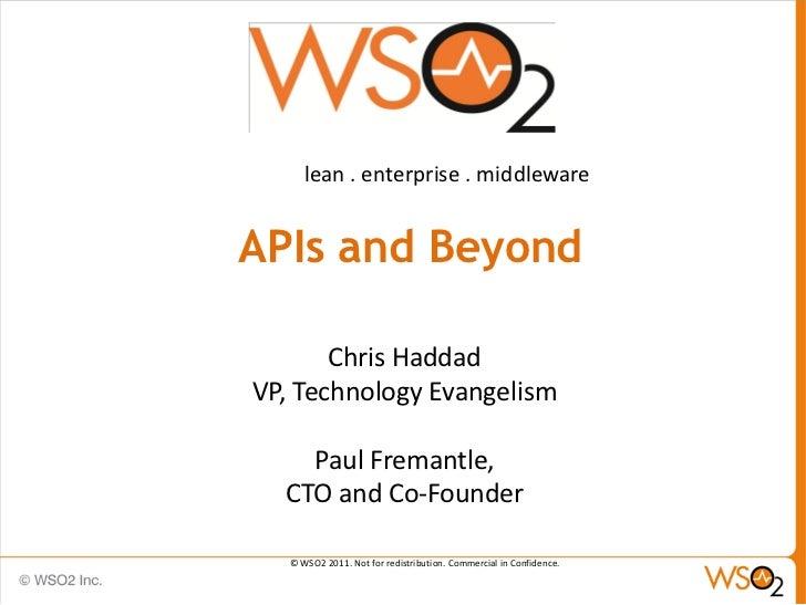 lean . enterprise . middlewareAPIs and Beyond       Chris HaddadVP, Technology Evangelism    Paul Fremantle,  CTO and Co-F...