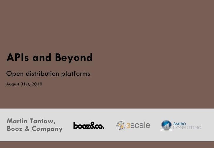 APIs and Beyond - Open Distribution Platforms