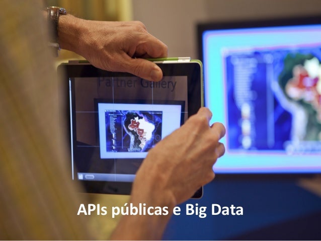 APIs públicas e Big Data