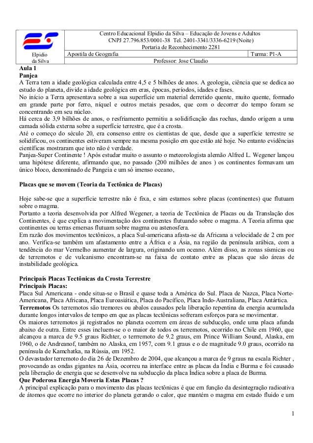 Elpidio  da Silva  Centro Educacional Elpidio da Silva – Educação de Jovens e Adultos  CNPJ 27.796.853/0001-38 Tel. 2401-3...