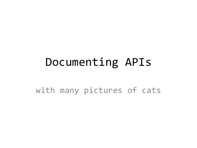 Documenting APIs with many pictures of cats