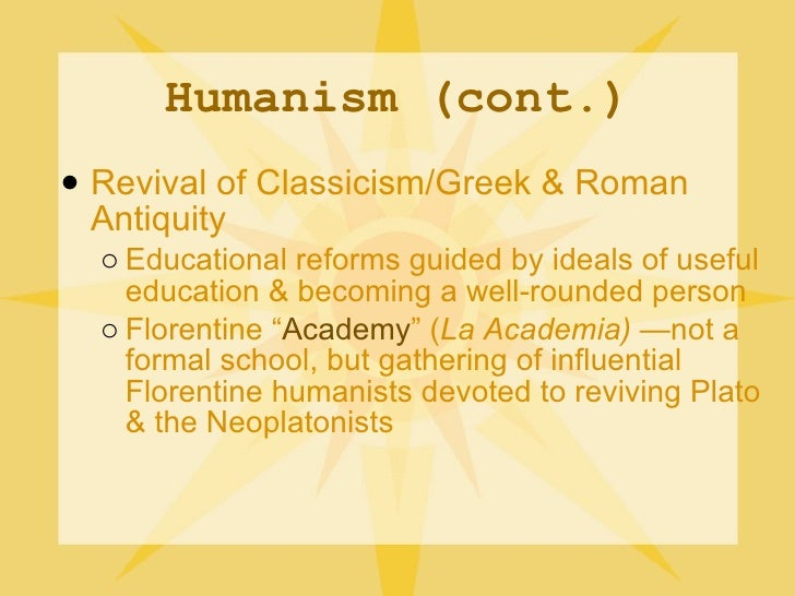 an analysis of studia humanitatis in the renaissance Renaissance humanism: an introduction page | 1 humanism essentially meant an engagement with the studia humanitatis most renaissance scholars agree that.