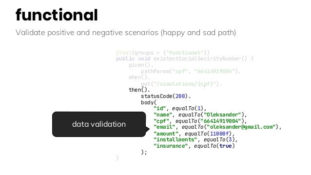 """functional Validate positive and negative scenarios (happy and sad path) @Test(groups = {""""functional""""}) public void existe..."""