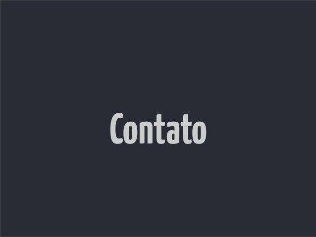 @eminettohttp://www.eltonminetto.net    http://coderockr.com   http://code-squad.com