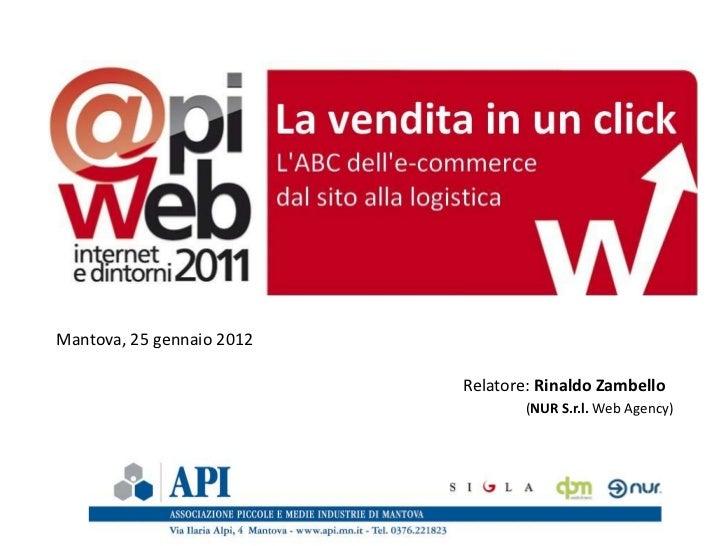 Mantova, 25 gennaio 2012                           Relatore: Rinaldo Zambello                                   (NUR S.r.l...