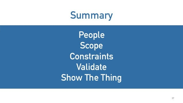 Summary People Scope Constraints Validate Show The Thing 37