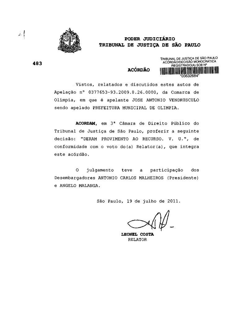 PODER JUDICIÁRIO                      TRIBUNAL DE JUSTIÇA DE SÃO PAULO                                              TRIBUN...