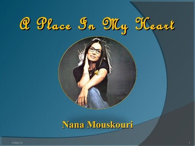 A Place In My Heart           Nana Mouskouri17/02/13                    1