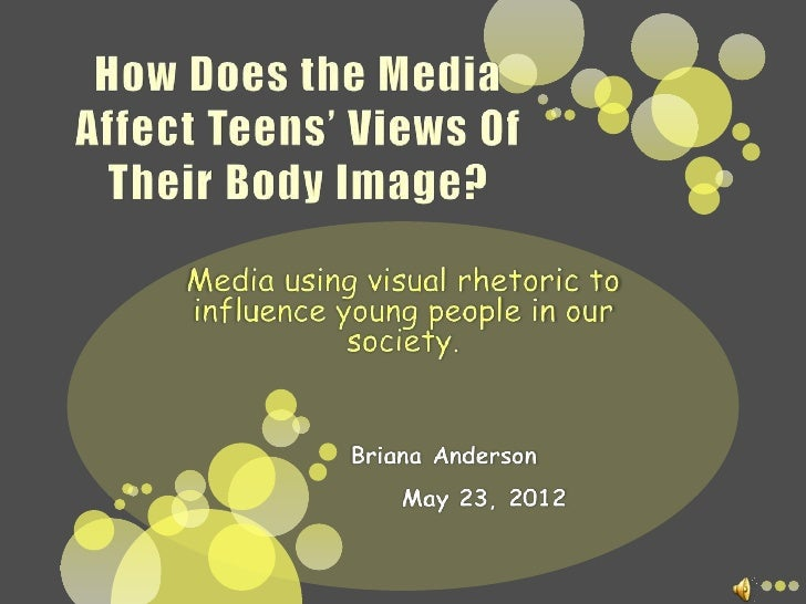  Research suggests that disturbance in body  image, mainly in women, is due to mass  media that advertises the ideal imag...