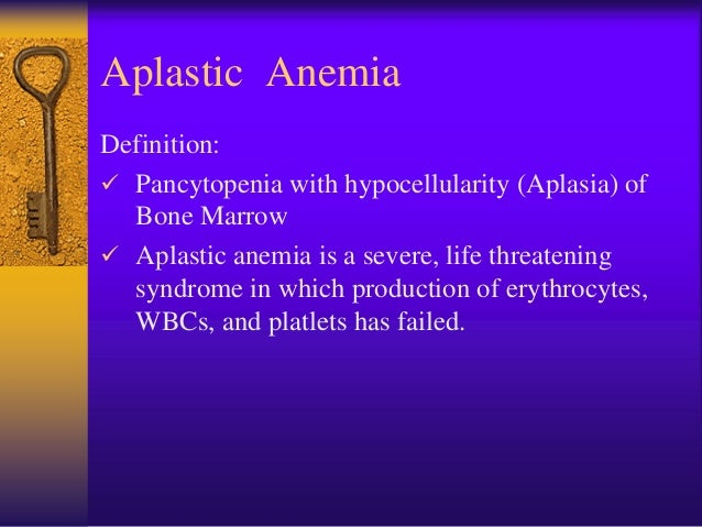 Aplastic anemia may occur in all age groups and both genders.  Failure of the bone marrow percursors to produce mature c...
