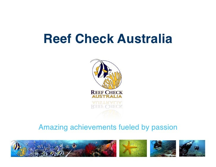 Reef Check Australia!Amazing achievements fueled by passion!