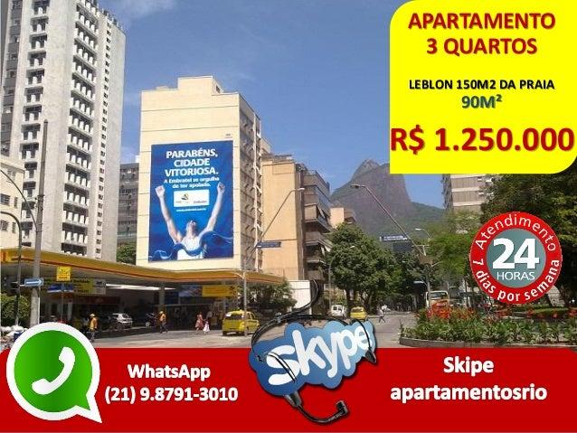 APARTAMENTO 3 QUARTOS LEBLON 150M2 DA PRAIA 90M² R$ 1.250.000