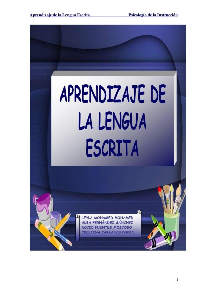 Aprendizaje de la Lengua Escrita               Psicología de la Instrucción               APRENDIZAJE DE                  ...