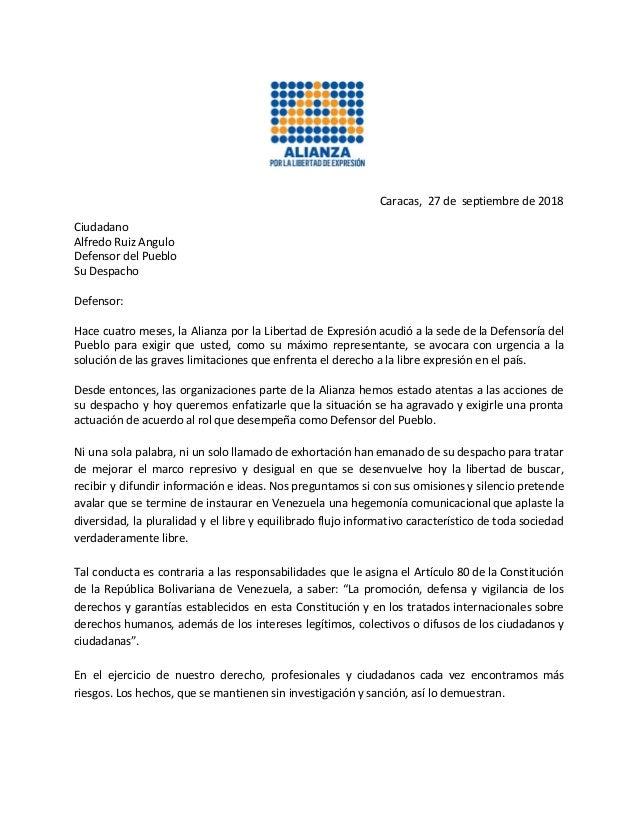 Caracas, 27 de septiembre de 2018 Ciudadano Alfredo Ruiz Angulo Defensor del Pueblo Su Despacho Defensor: Hace cuatro mese...