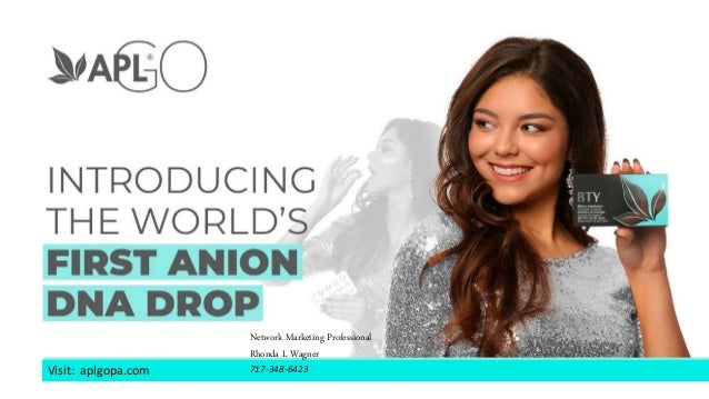 Visit: aplgopa.com Network Marketing Professional Rhonda L Wagner 717-348-6423