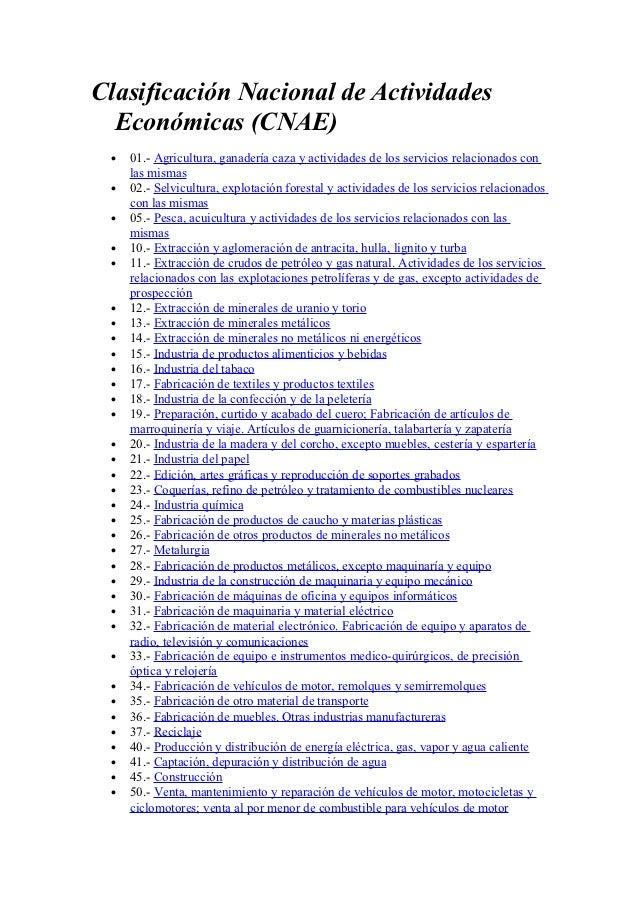 Clasificación Nacional de Actividades  Económicas (CNAE) •   01.- Agricultura, ganadería caza y actividades de los servici...