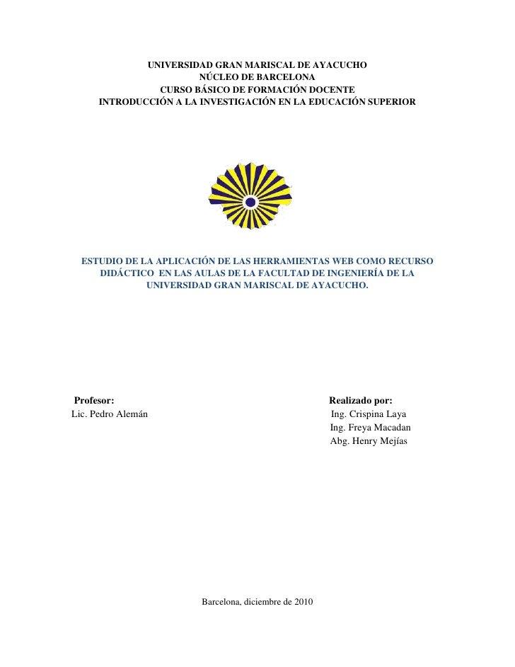 UNIVERSIDAD GRAN MARISCAL DE AYACUCHONÚCLEO DE BARCELONACURSO BÁSICO DE FORMACIÓN DOCENTEINTRODUCCIÓN A LA INVESTIGACIÓN E...