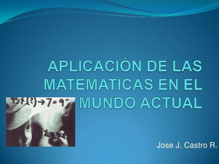 Jose J. Castro R.