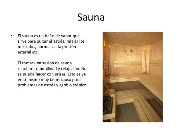 aplicaci n del calor y temperatura en el entretenimiento On el bano sauna para que sirve