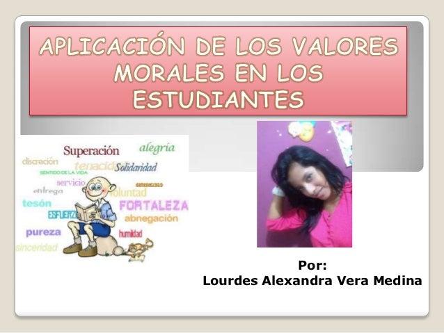 Por:Lourdes Alexandra Vera Medina