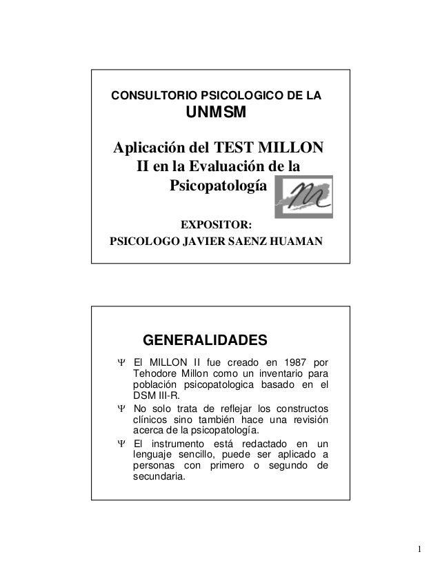 CONSULTORIO PSICOLOGICO DE LA             UNMSMAplicación del TEST MILLON   II en la Evaluación de la        Psicopatologí...
