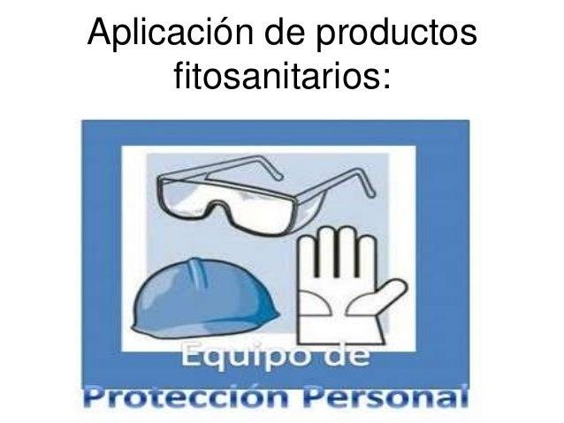 Aplicación de productos     fitosanitarios: