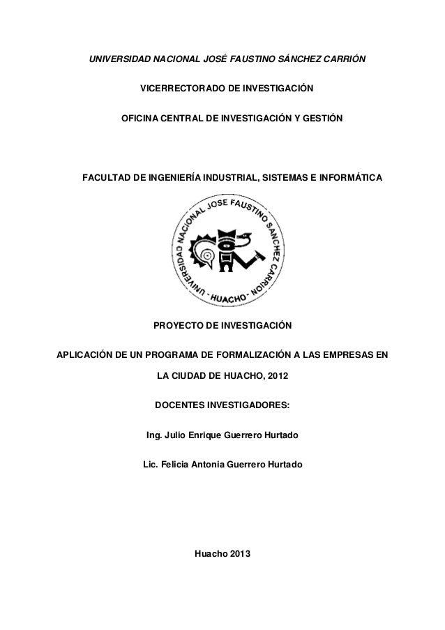 UNIVERSIDAD NACIONAL JOSÉ FAUSTINO SÁNCHEZ CARRIÓN VICERRECTORADO DE INVESTIGACIÓN OFICINA CENTRAL DE INVESTIGACIÓN Y GEST...