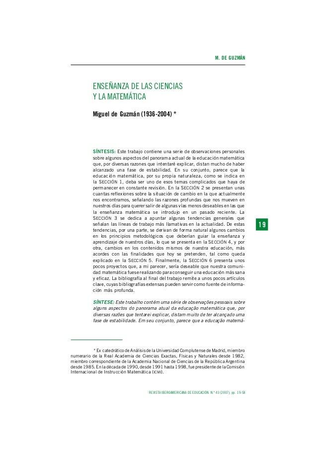 M. DE GUZMÁN REVISTA IBEROAMERICANA DE EDUCACIÓN. N.º 43 (2007), pp. 19-58 1 919 ENSEÑANZA DE LAS CIENCIAS Y LA MATEMÁTICA...