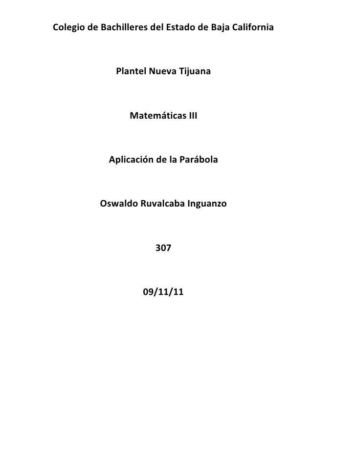 Colegio de Bachilleres del Estado de Baja California              Plantel Nueva Tijuana                  Matemáticas III  ...