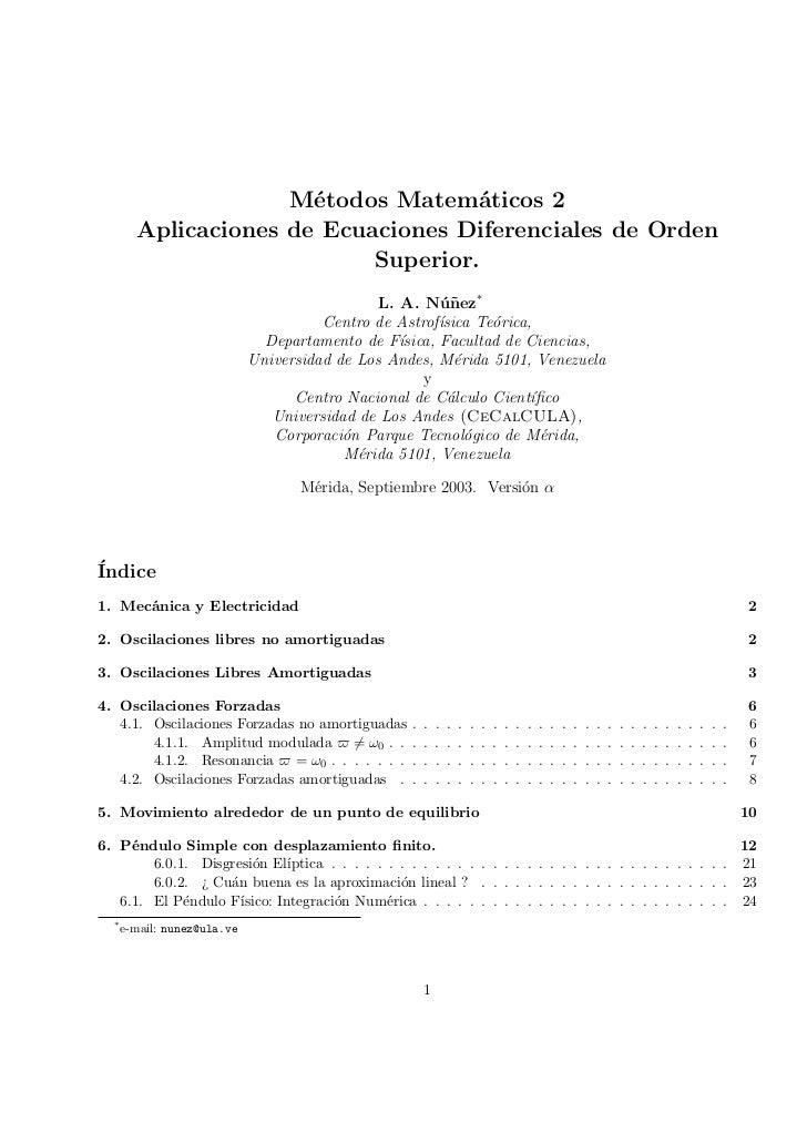M´todos Matem´ticos 2                       e             a        Aplicaciones de Ecuaciones Diferenciales de Orden      ...