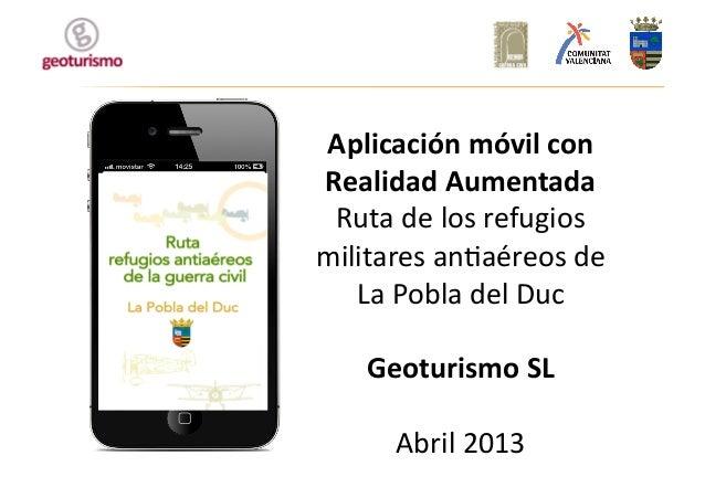 Aplicación móvil con Realidad Aumentada Ruta de los refugios militares an1aéreos de La Pobla d...