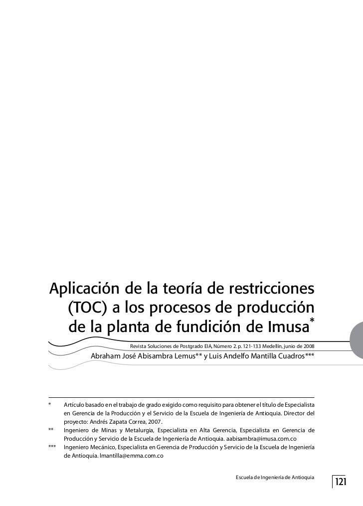 Aplicación de la teoría de restricciones  (toc) a los procesos de producción  de la planta de fundición de Imusa*         ...