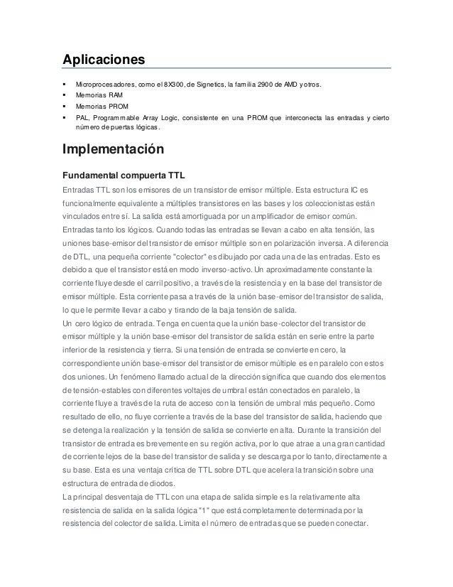 Aplicaciones  Microprocesadores, como el 8X300, de Signetics, la familia 2900 de AMD y otros.  Memorias RAM  Memorias P...