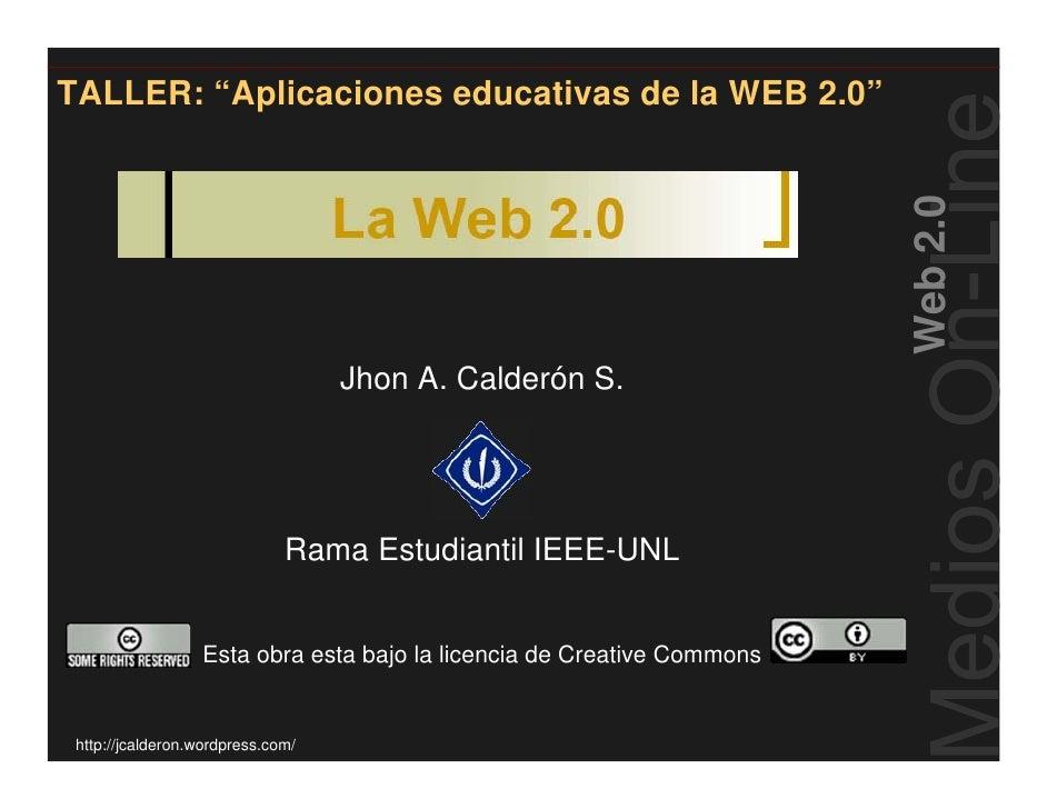 """TALLER: """"Aplicaciones educativas de la WEB 2.0""""                                                                           ..."""
