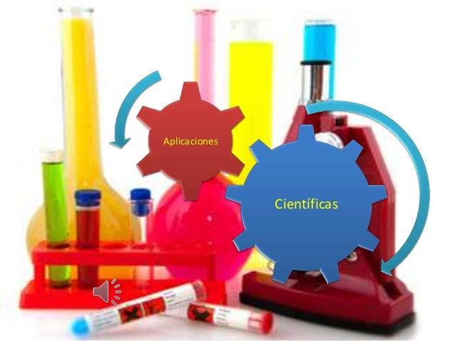 Aplicaciones               Científicas