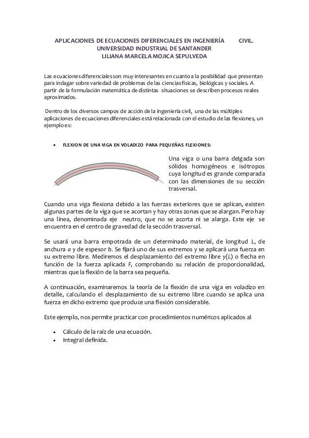 APLICACIONES DE ECUACIONES DIFERENCIALES EN INGENIERÍA CIVIL.  UNIVERSIDAD INDUSTRIAL DE SANTANDER  LILIANA MARCELA MOJICA...
