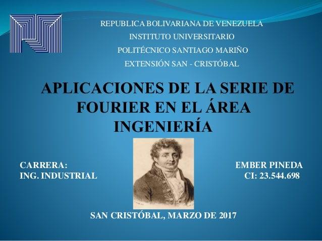 REPUBLICA BOLIVARIANA DE VENEZUELA INSTITUTO UNIVERSITARIO POLITÉCNICO SANTIAGO MARIÑO EXTENSIÓN SAN - CRISTÓBAL CARRERA: ...