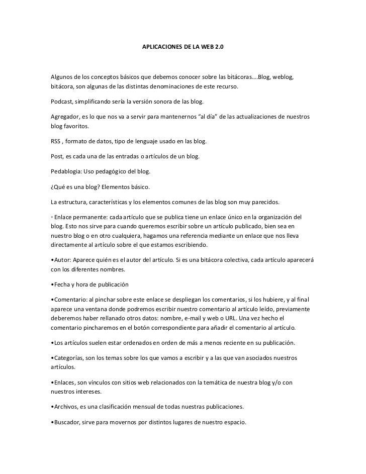 APLICACIONES DE LA WEB 2.0Algunos de los conceptos básicos que debemos conocer sobre las bitácoras….Blog, weblog,bitácora,...
