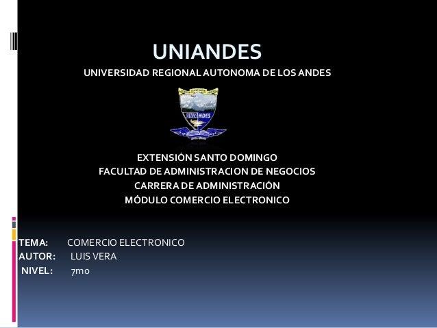 UNIANDESUNIVERSIDAD REGIONAL AUTONOMA DE LOS ANDESEXTENSIÓN SANTO DOMINGOFACULTAD DE ADMINISTRACION DE NEGOCIOSCARRERA DE ...