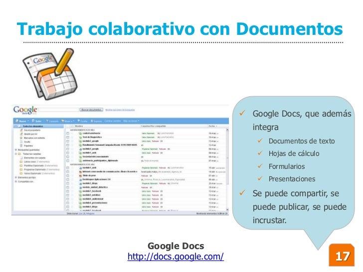 Trabajo colaborativo con Documentos                                          Google Docs, que además                     ...